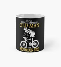 Never Underestimate An Old Man With A Mountain Bike Mug