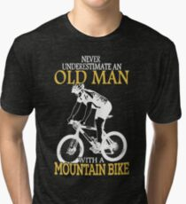 Never Underestimate An Old Man With A Mountain Bike T-Shirt Tri-blend T-Shirt