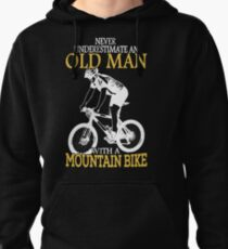Never Underestimate An Old Man With A Mountain Bike Pullover Hoodie