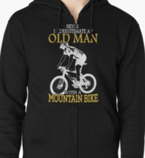 Never Underestimate An Old Man With A Mountain Bike T-Shirt Zipped Hoodie