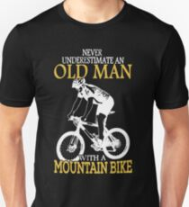 Never Underestimate An Old Man With A Mountain Bike T-Shirt Unisex T-Shirt