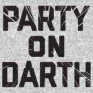 Party  On by AJ Paglia