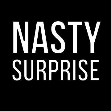 Nasty Surprise by ShineEyePirate