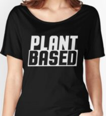 Plant based Women's Relaxed Fit T-Shirt