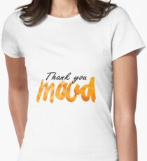 thank you mood Women's Fitted T-Shirt