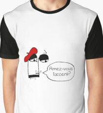 Aimez-vous l'accent? - Funny French Music Cartoon Graphic T-Shirt
