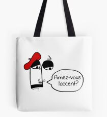 Aimez-vous l'accent? - Funny French Music Cartoon Tote Bag