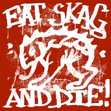 Eat Skag by DMCanham
