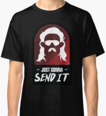 Ich werde es einfach schicken Classic T-Shirt
