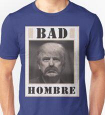 Trump - A Bad Hombre T-Shirt