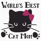 World's best cat mom by cheeckymonkey