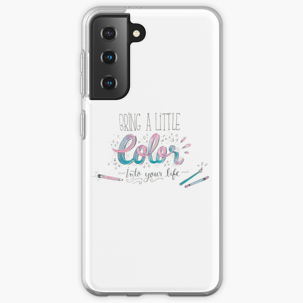 Bring a little color into your life Case & Skin for Samsung Galaxy
