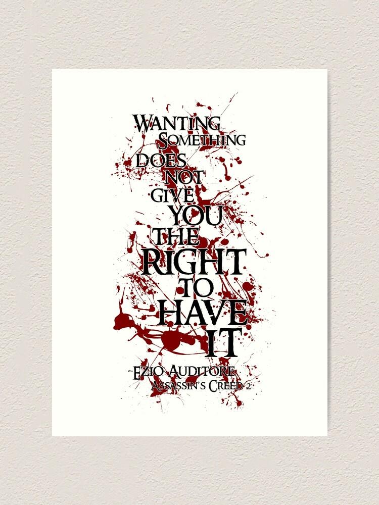 Ezio Auditore Quote Art Print