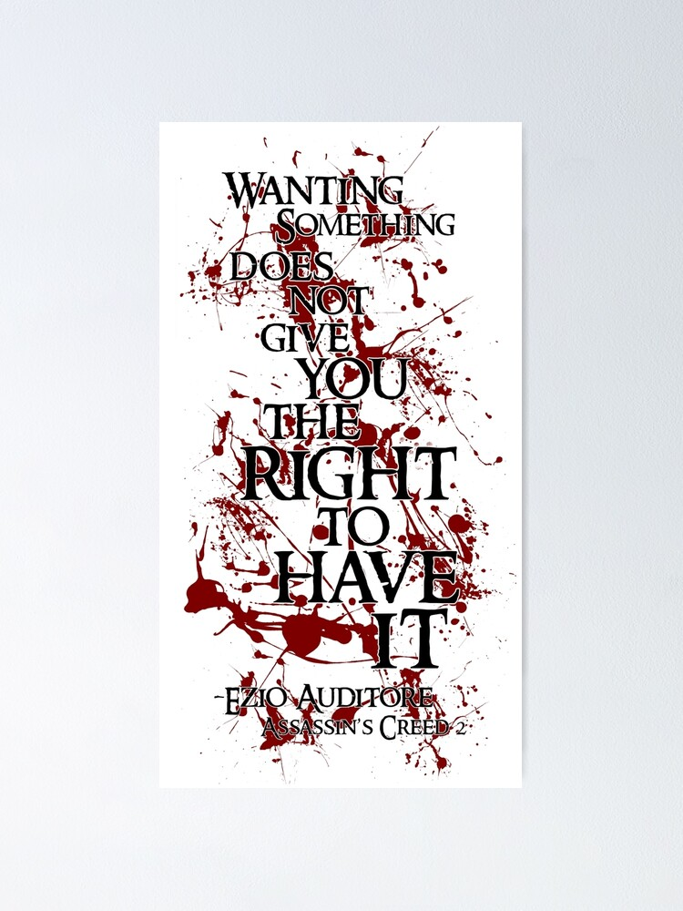 Ezio Auditore Quote Poster By Tortillachief Redbubble