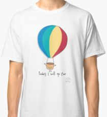 Today, I will go far Classic T-Shirt