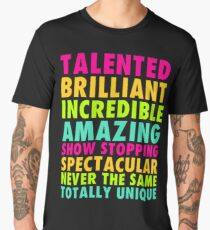 Talented Brilliant Incredible Amazing Men's Premium T-Shirt