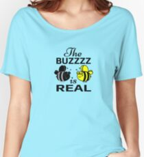 THE BUZZZZ IS REAL Women's Relaxed Fit T-Shirt