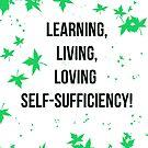 Living, Loving, Learning Self-Sufficiency! by Sheri Ann Richerson