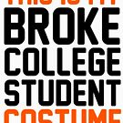 this is my broke college student costume by katrinawaffles