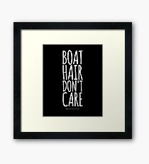 Boat hair don't care Framed Print