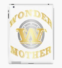 Wonder Mother T Shirt Gift For Super Mother On Mother's Day iPad Case/Skin