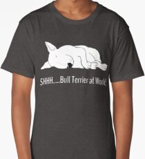 """SHHH..... Bull Terrier at Work!"" Long T-Shirt"