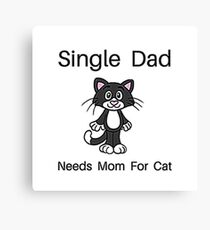 Single Cat Dad Canvas Print