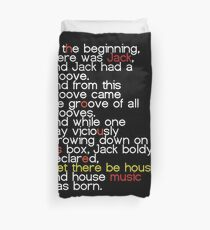 Jack's Groove - Let there be house! Duvet Cover