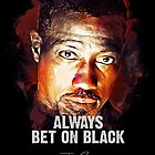 Always Bet On Black - John Cutter - PASSENGER 57 [Wesley Snipes] by Naumovski