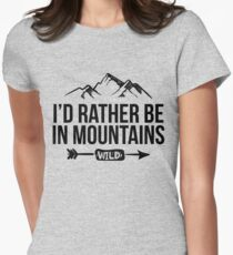 I'd Rather Be In Mountains - Hiking Skiing Lovers Gift T-Shirt