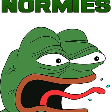 f*cking normies pepe  by JACKoconnorTV