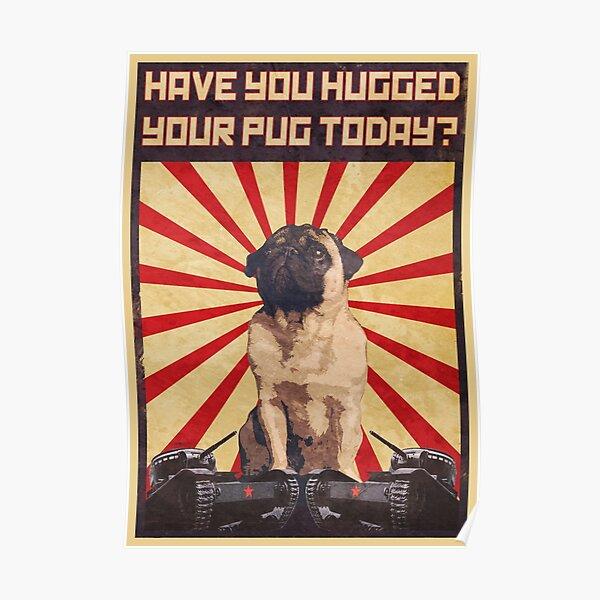 Propaganda Pug Poster