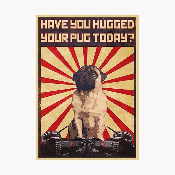 Propaganda Pug Photographic Print