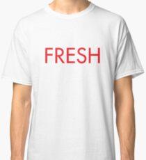 Fresh Classic T-Shirt