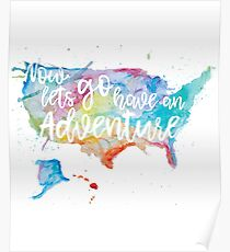 Let's Go Have an Adventure Poster
