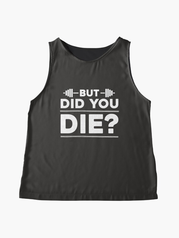 Alternate view of But Did You Die? Sleeveless Top