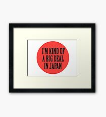 Big in Japan China Funny Cool Music Rock Pop Framed Print