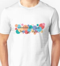 Everything Will Be All Right / Falsettos Dots Unisex T-Shirt