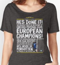 Chelsea FC - Champions League Final Commentary Design Women's Relaxed Fit T-Shirt