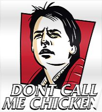 dont call me chicken Back to Future Poster