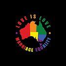 Love is Love Australia by EthosWear