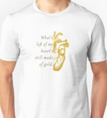What's Left of My Heart's Still Made of Gold Unisex T-Shirt