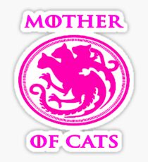 MOTHER OF CATS-GAME OF THRONES Sticker