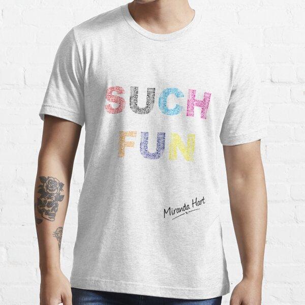 Es stellte sich heraus, dass es nicht war. So wie es mein Design ist Essential T-Shirt