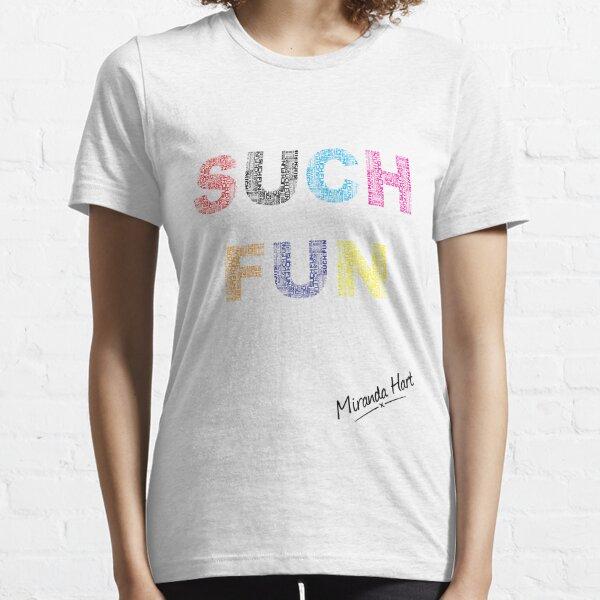 Such Fun! - Miranda Hart [Unofficial] Essential T-Shirt