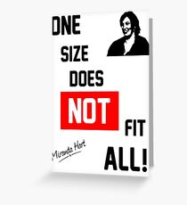 One Size Does NOT Fit All - Miranda Hart [Unofficial] Greeting Card