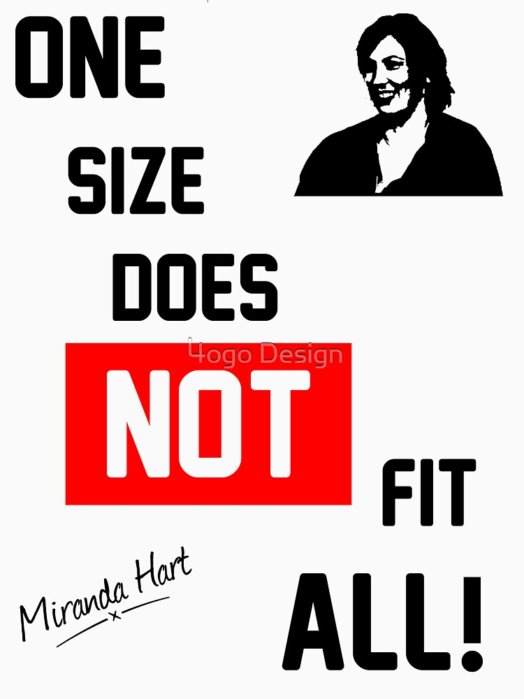 One Size Does NOT Fit All - Miranda Hart [Unofficial] | Unisex T-Shirt
