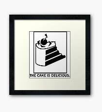 The cake is delicious. Framed Print