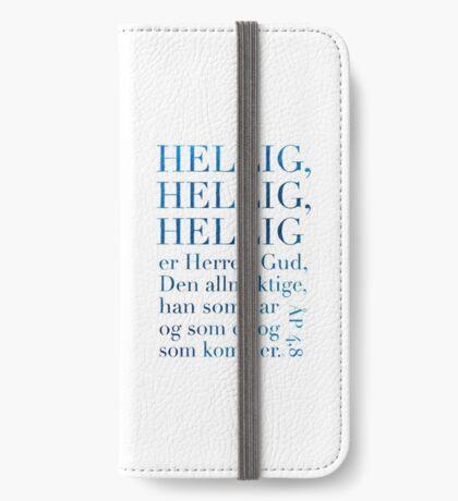 Hellig, hellig, hellig iPhone Wallet
