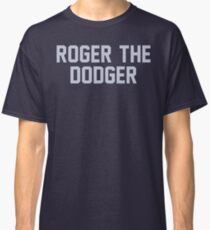 Rodger The Dodger Classic T-Shirt